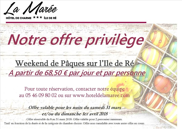 Paques 2018 Offre privilège Hôtel de La Marée