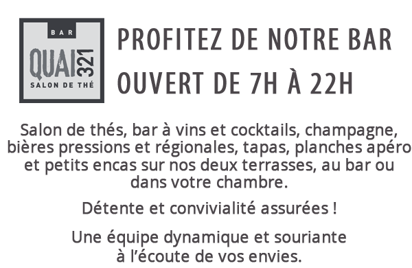 Hôtel de La Marée - Le Quai 321 de 7h à 22h